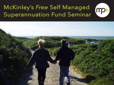 McKinley Plowman SMSF Seminar